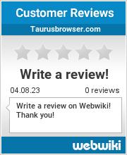 Reviews of taurusbrowser.com